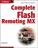 Complete Flash Remoting MX (0764525867) by Lott, Joey