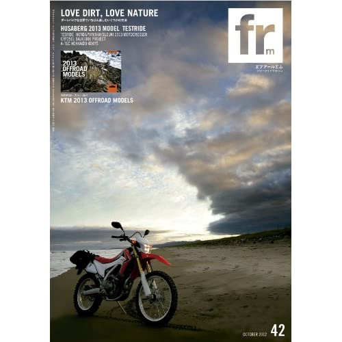 FRM Vol.42 LOVE DIRT, LOVE NATURE FRM FREERIDE MAGAZINE