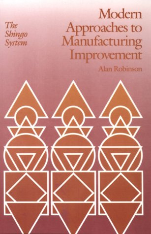 Modern Approaches to Manufacturing Improvement The Shingo System Manufacturing  Production091554007X : image