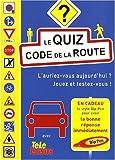 echange, troc Télé Loisirs - Le quiz code de la route