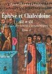 Les conciles d'Eph�se et de Chalc�doi...