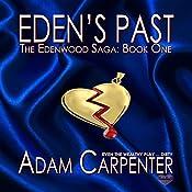 Eden's Past | Adam Carpenter