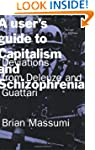 A User's Guide to Capitalism and Schi...