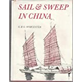 Sail and sweep in China: The history and development of the Chinese junk as illustrated by the collection of junk models in the Science Museum