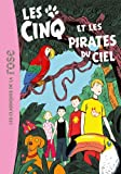 Le Club des Cinq, Tome 26 : Les Cinq et les pirates du ciel