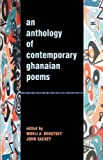 An Anthology of Contemporary Ghanaian Poems (Woeli A. Dektsey)