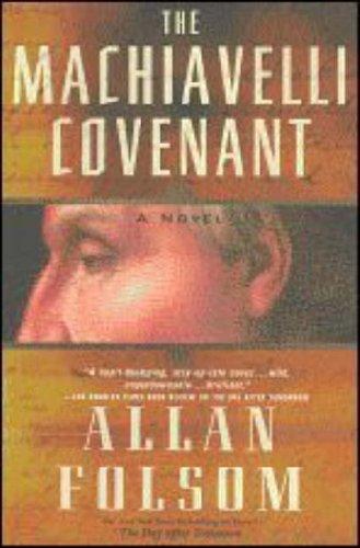The Machiavelli Covenant, Allan Folsom