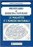 Le malattie e i rimedi naturali  (Prontuario di Medicina Naturale - Volume II)