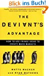 The Deviant's Advantage: How to Use F...