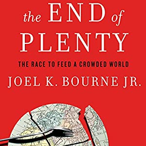 The End of Plenty Audiobook