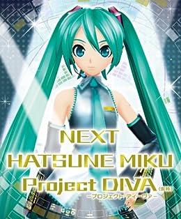 NEXT HATSUNE MIKU Project DIVA