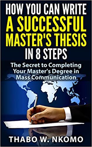 Steps for Completing a Master s Thesis | Graduate Studies