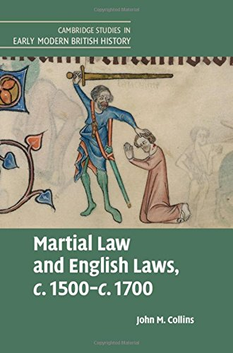 Martial Law and English Laws, c.1500-c.1700 (Cambridge Studies in Early Modern British History)