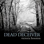 Dead Deceiver: Loon Lake Mystery, Book 11 | Victoria Houston