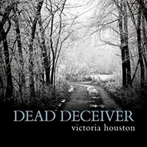 Dead Deceiver: Loon Lake Mystery, Book 11 | [Victoria Houston]