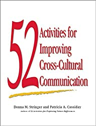 52 Activities for Improving Cross-Cultural Communication: N/A