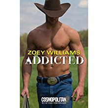 Addicted (       UNABRIDGED) by Zoey Williams Narrated by Jennifer Bronstein