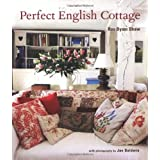 Perfect English Cottageby Ros Byam Shaw
