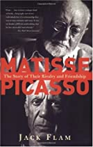 Free Matisse And Picasso: The Story Of Their Rivalry And Friendship (Icon Editions) Ebooks & PDF Download