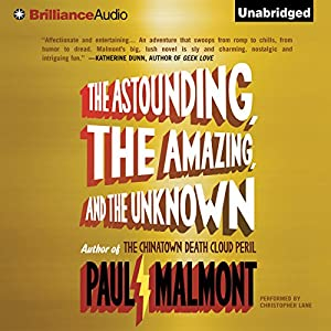 The Astounding, the Amazing, and the Unknown Audiobook