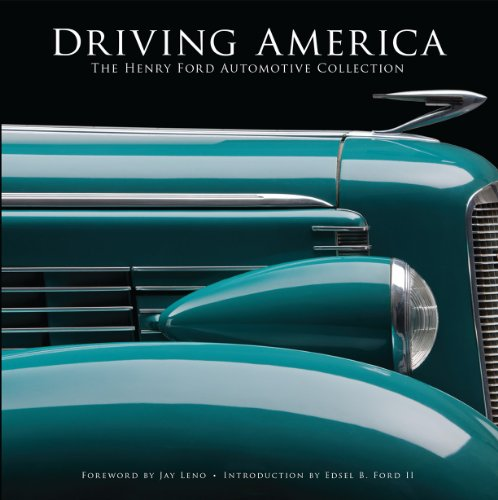 Driving America: The Henry Ford Automotive Collection PDF