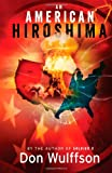 img - for An American Hiroshima book / textbook / text book