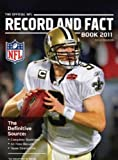 NFL Record & Fact Book 2011: The Official National Football League Record and Fact Book