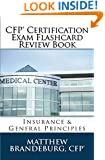 CFP Certification Exam Flashcard Review Book: Insurance & General Principles (4th Edition)
