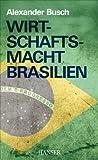 Wirtschaftsmacht Brasilien