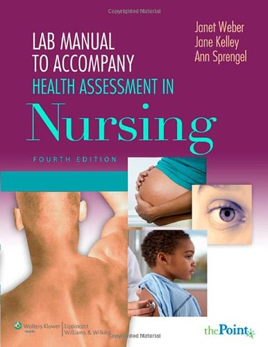 Lab Manual To Accompany Health Assessment In Nursing front-848053