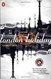 London Holiday: A Novel (0140278575) by Peck, Richard