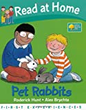 Roderick Hunt Pet Rabbits (Read at Home: First Experiences)
