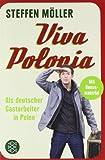 Viva Polonia: Als deutscher Gastarbeiter in Polen