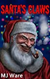 Santas Claws