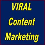 img - for Viral Content Marketing: Make your Text, Audio, or Video Spread Like Wildfire book / textbook / text book