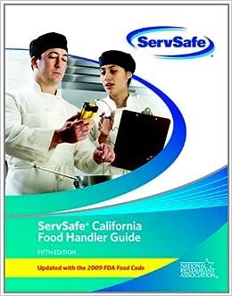 ServSafe California Food Handler Guide and Exam (English ...