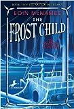 The Frost Child (Navigator Trilogy (Paperback))