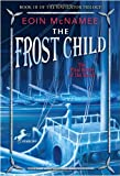 img - for The Frost Child (Navigator Trilogy) book / textbook / text book