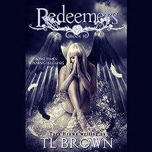 Redeemers (       UNABRIDGED) by Tara Brown Narrated by Julie McKay