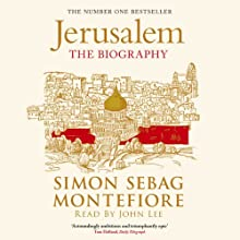 Jerusalem Audiobook by Simon Sebag Montefiore Narrated by John Lee