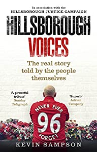 Hillsborough Voices: The Real Story Told by the People Themselves by Ebury Press