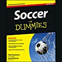 Soccer For Dummies, 2nd Edition Audiobook by Thomas Dunmore, Scott Murray Narrated by Aaron Landon