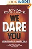 Social Excellence: We Dare You