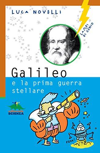 Galileo e la prima guerra stellare Lampi di genio PDF