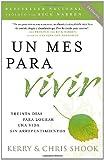 Un mes para vivir: Treinta días para lograr una vida sin arrepentimientos (Vintage Espanol) (Spanish Edition)