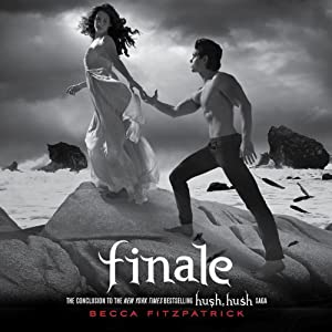 Finale: Hush, Hush, Book 4 | [Becca Fitzpatrick]