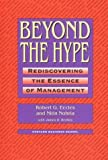 img - for Beyond the Hype: Rediscovering the Essence of Management by Robert G. Eccles (1992-01-01) book / textbook / text book