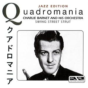 Charlie Barnet -  Swing Street Strut, CD 3