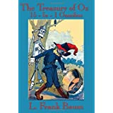 "The Treasury of Oz: The Wonderful Wizard of Oz, The Marvelous Land of Oz, Ozma of Oz, Dorothy and the Wizard in Oz, The Road to Oz, The Emerald City ... of Oz"", ""The Lost Princess of Oz"", ""The Tinvon ""L. Frank Baum"""