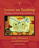 Lenses on Teaching: Developing Perspectives on Classroom Life